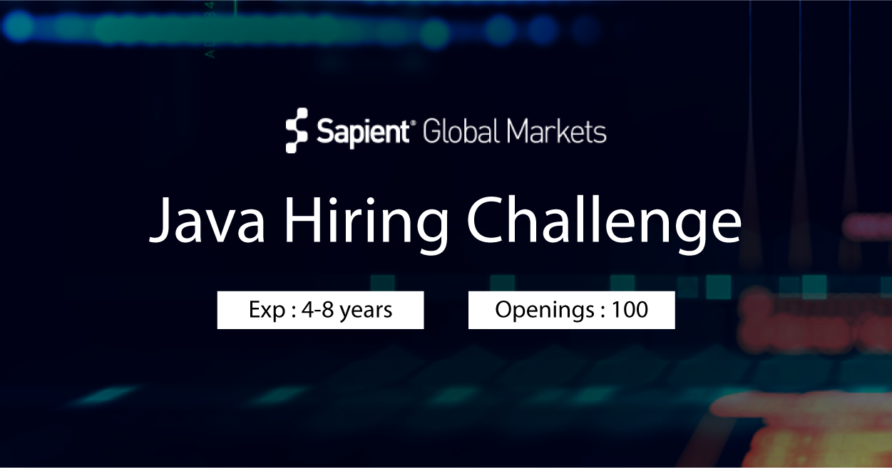 Sapient Global Markets Java Hiring Challenge | Developer jobs in